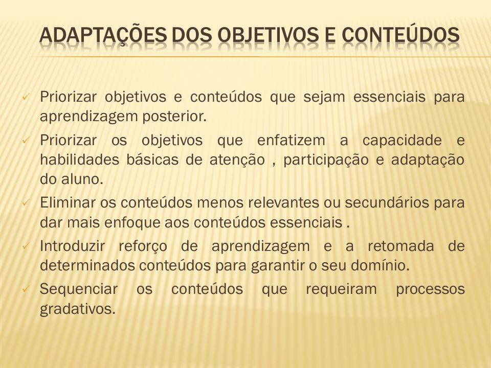 ADAPTAÇÕES DOS OBJETIVOS E CONTEÚDOS