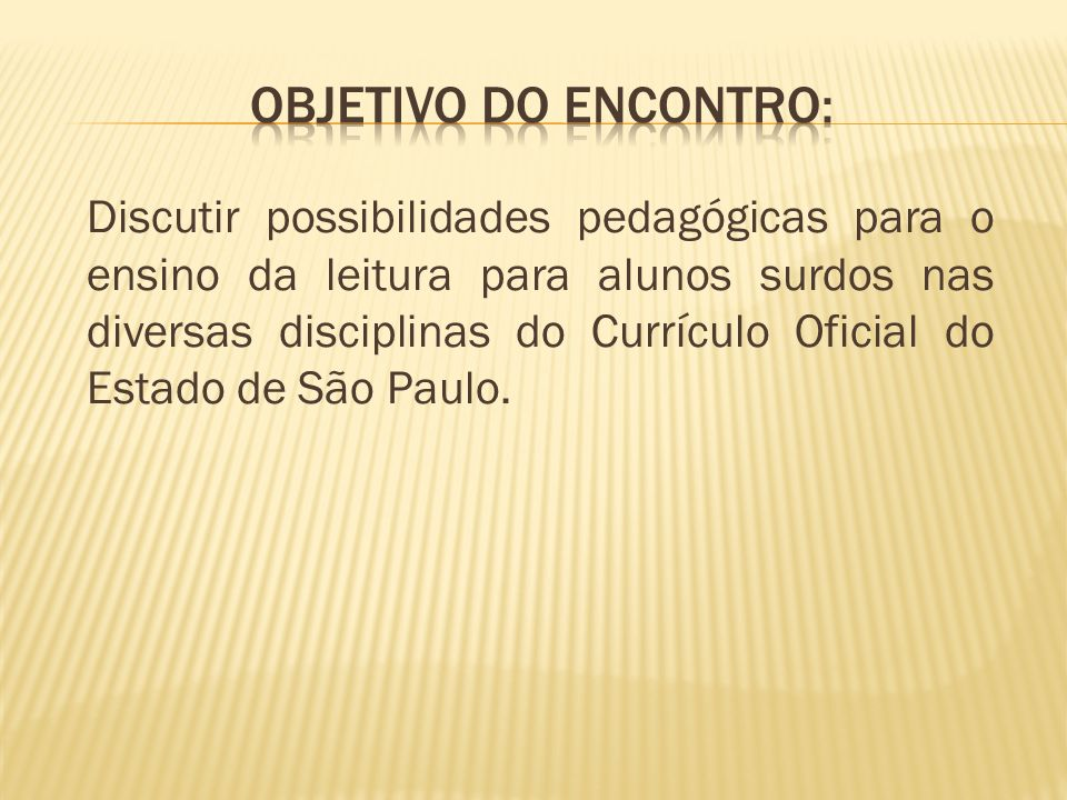 Objetivo do encontro: