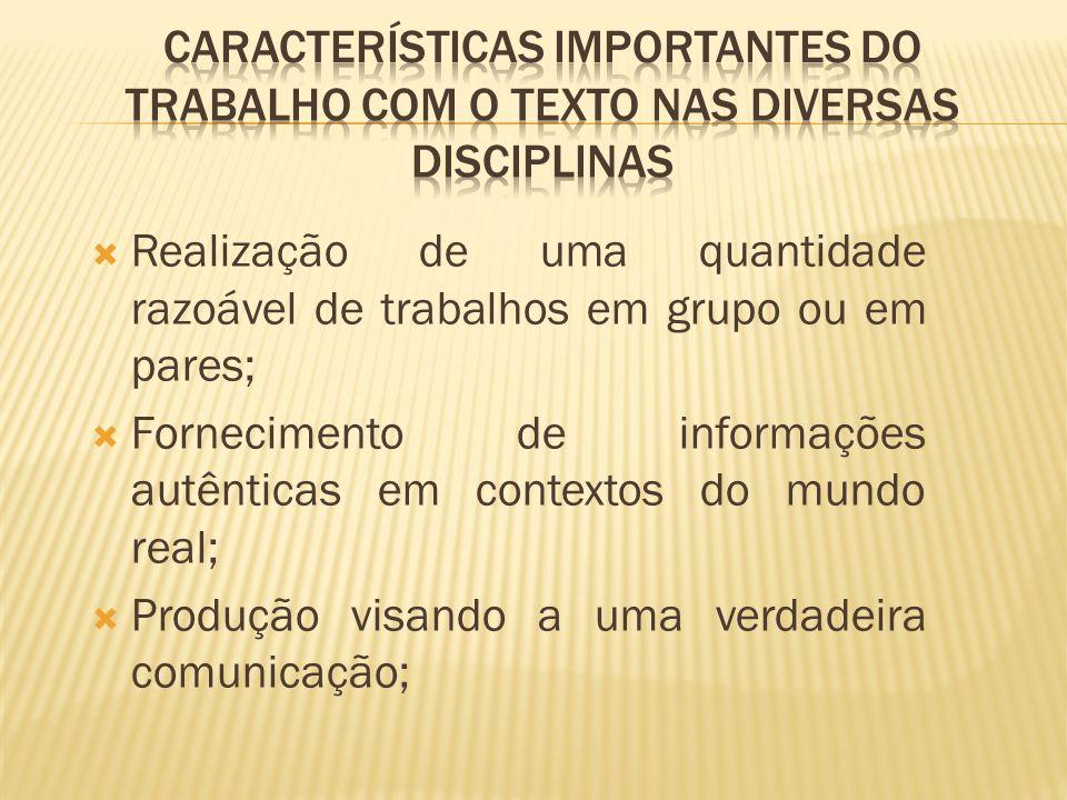 Características importantes do trabalho com o texto nas diversas disciplinas
