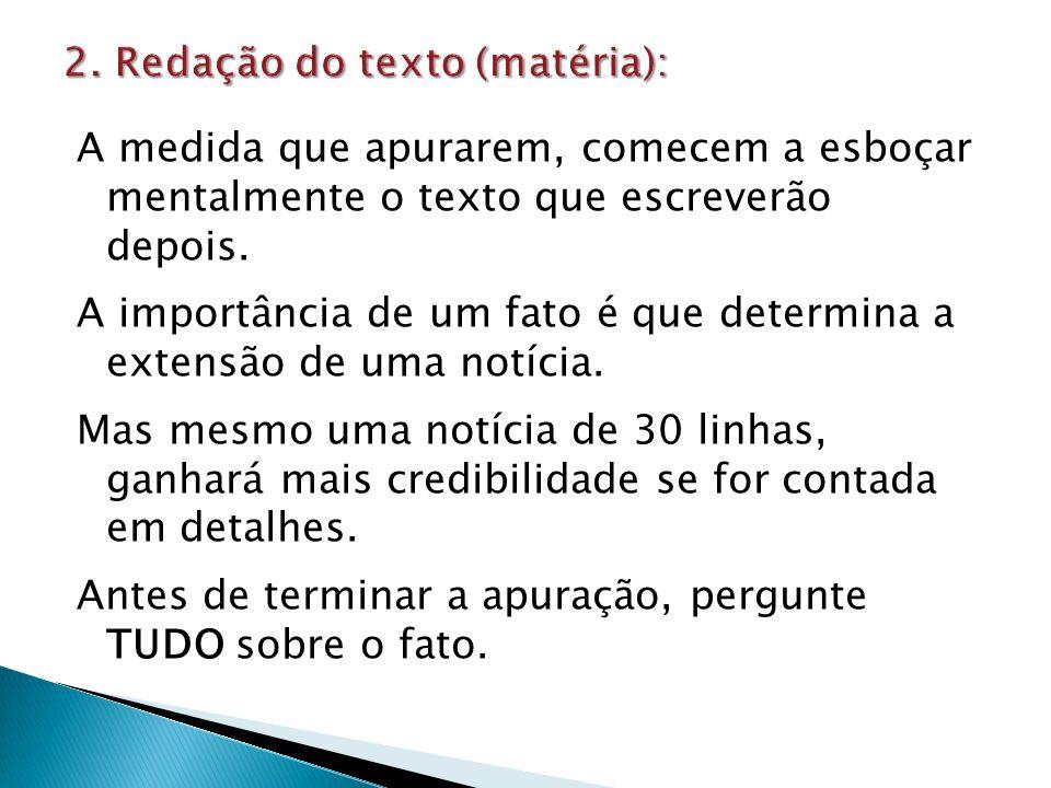 2. Redação do texto (matéria):