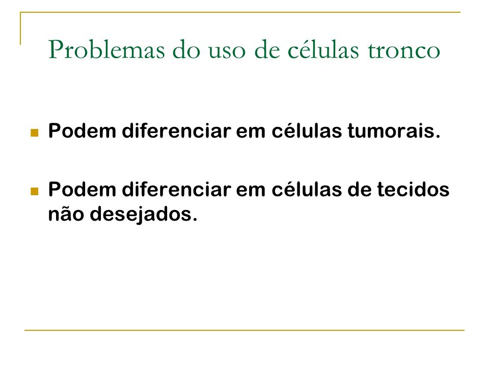 Problemas do uso de células tronco