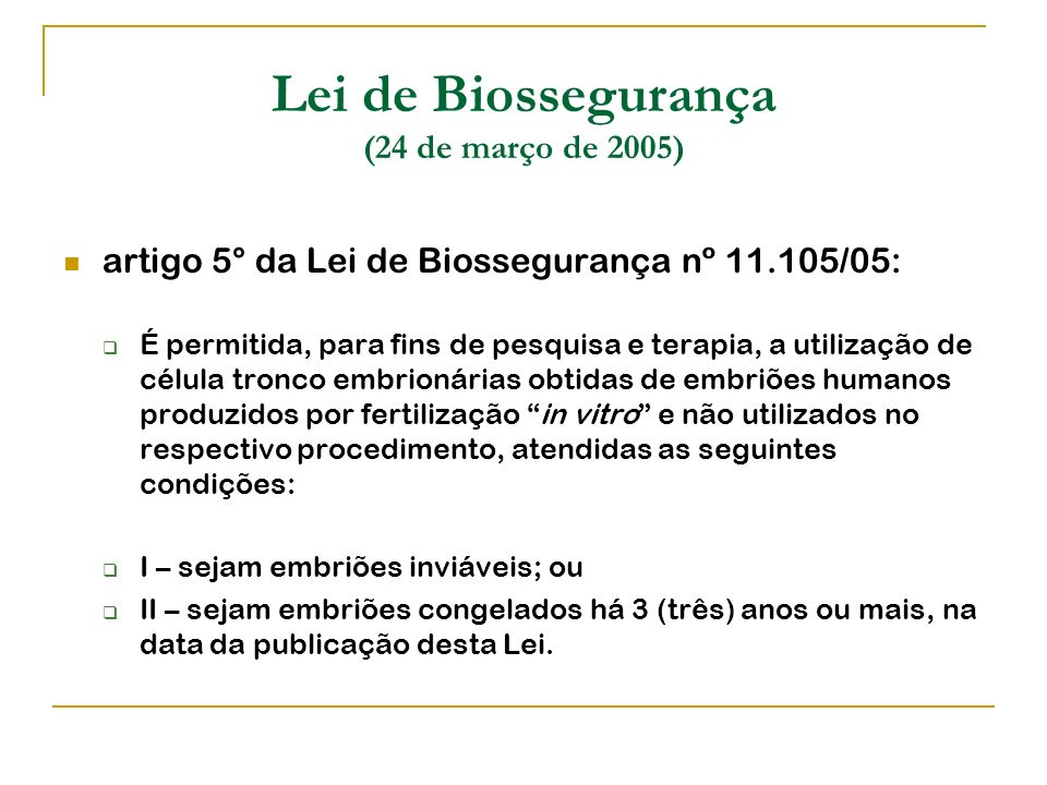 Lei de Biossegurança (24 de março de 2005)