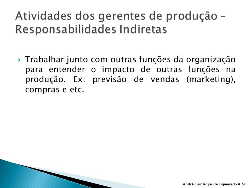 Atividades dos gerentes de produção – Responsabilidades Indiretas