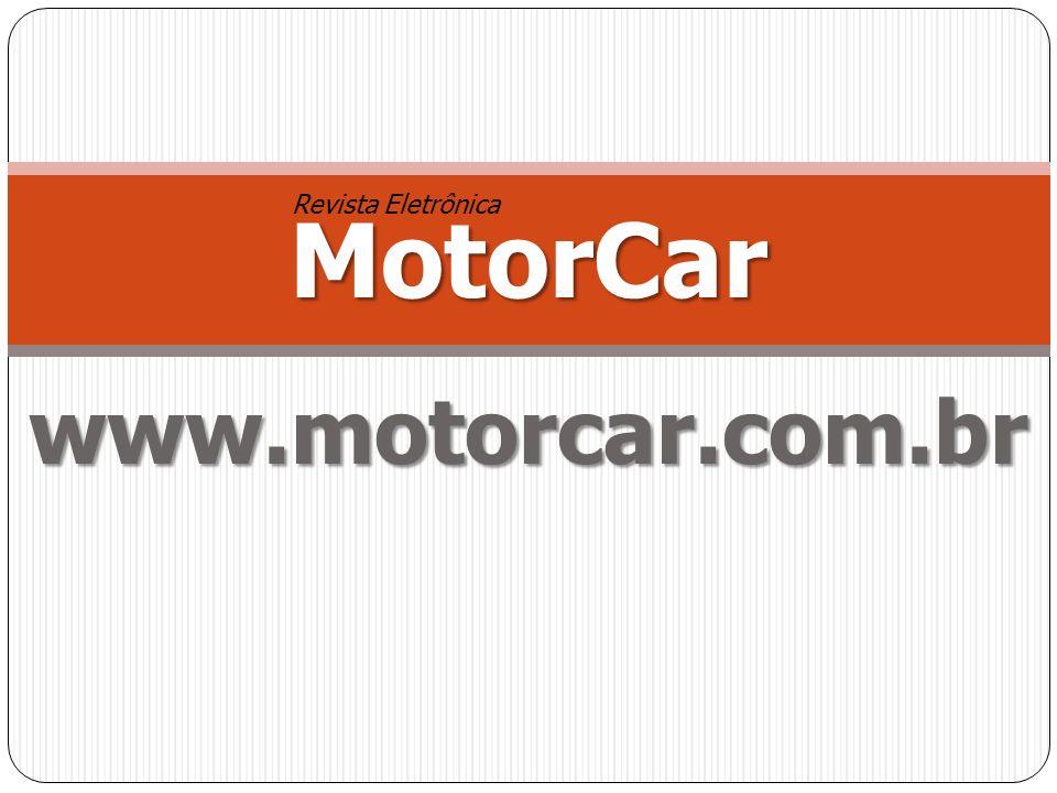 MotorCar Revista Eletrônica www.motorcar.com.br
