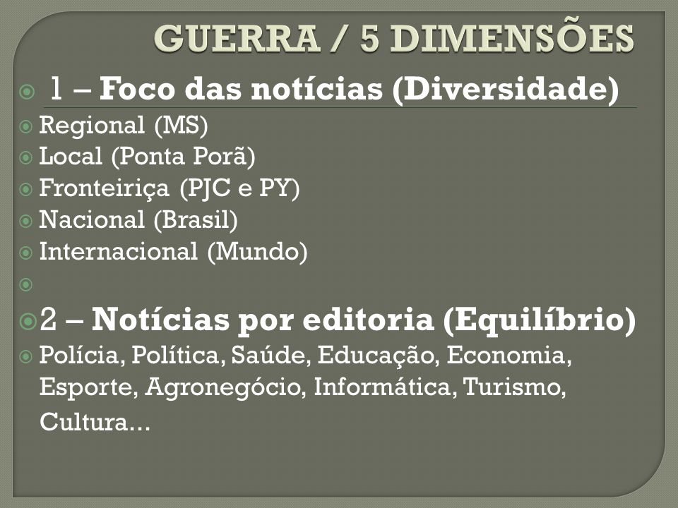 GUERRA / 5 DIMENSÕES 2 – Notícias por editoria (Equilíbrio)