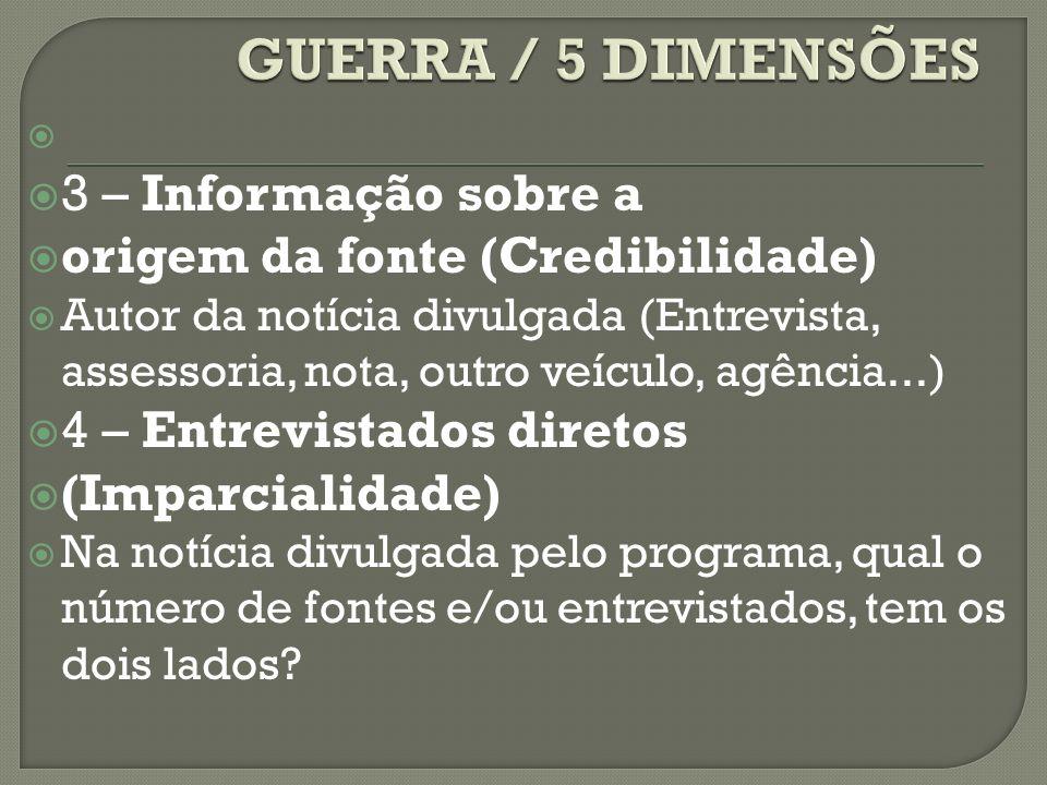 GUERRA / 5 DIMENSÕES 3 – Informação sobre a