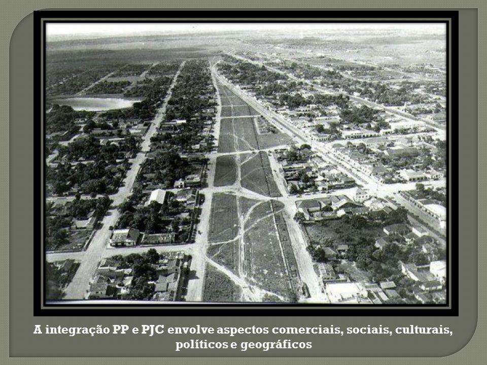 A integração PP e PJC envolve aspectos comerciais, sociais, culturais, políticos e geográficos