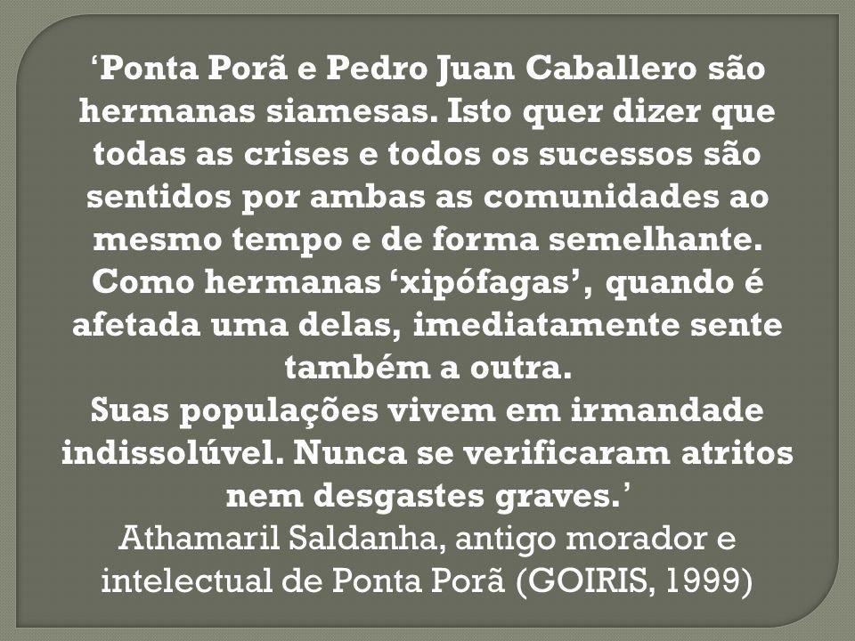 'Ponta Porã e Pedro Juan Caballero são hermanas siamesas
