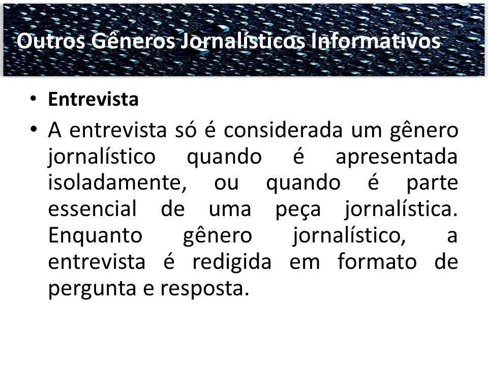 Outros Gêneros Jornalísticos Informativos