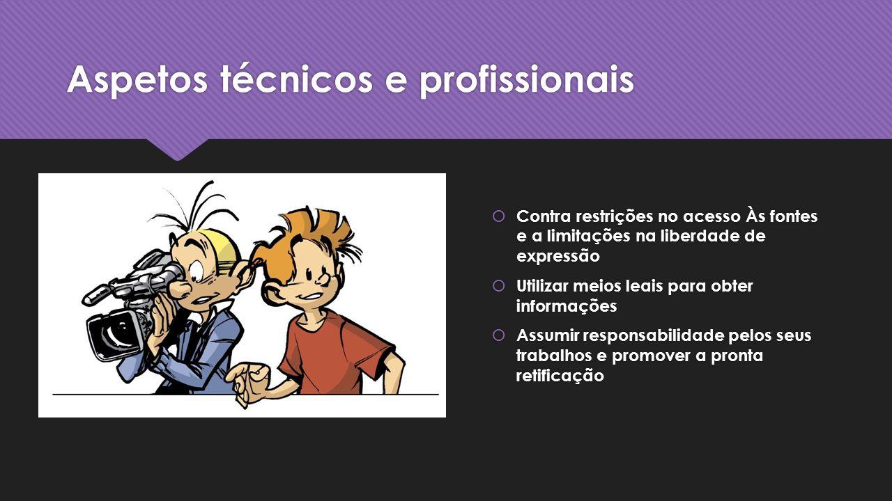 Aspetos técnicos e profissionais