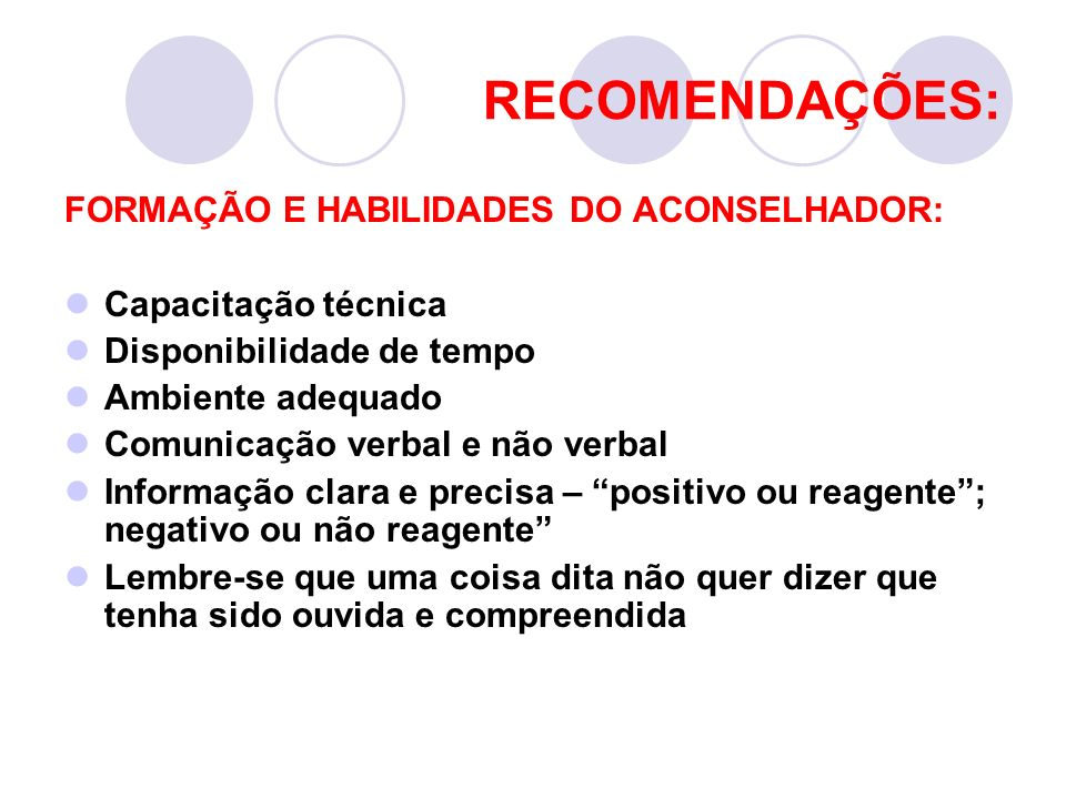 RECOMENDAÇÕES: FORMAÇÃO E HABILIDADES DO ACONSELHADOR: