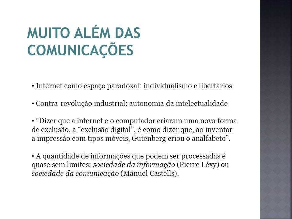 MUITO ALÉM DAS COMUNICAÇÕES