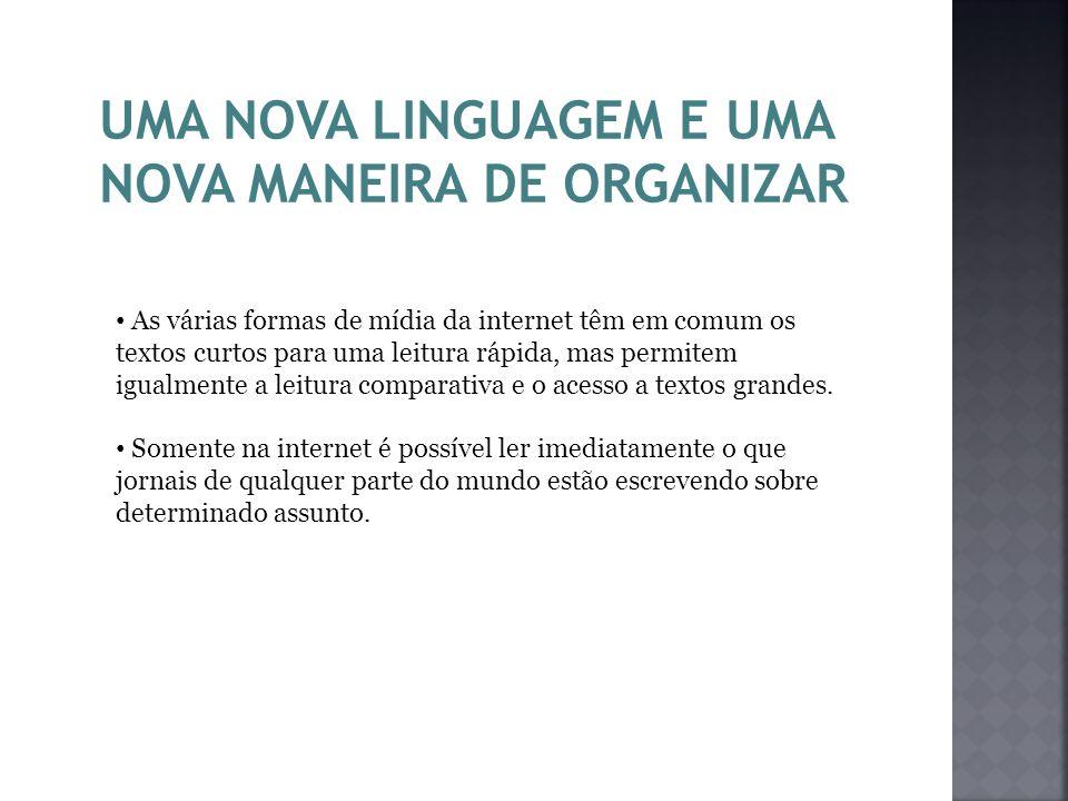 UMA NOVA LINGUAGEM E UMA NOVA MANEIRA DE ORGANIZAR