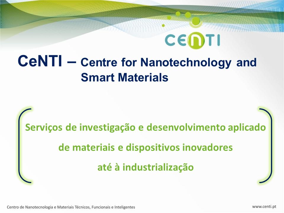 CeNTI – Centre for Nanotechnology and Smart Materials