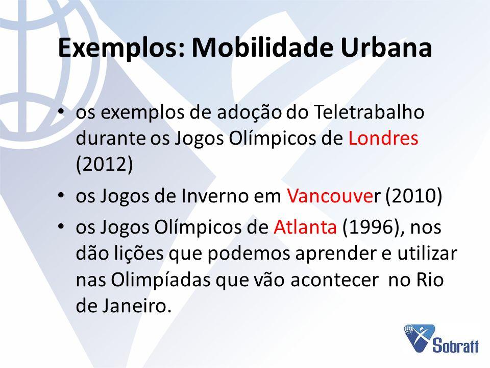 Exemplos: Mobilidade Urbana