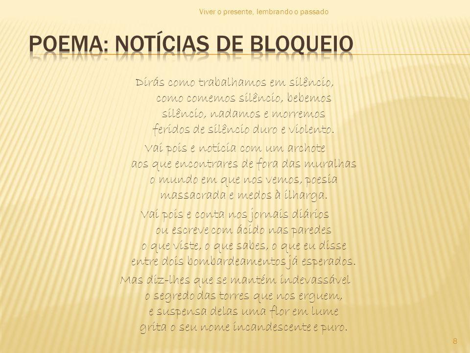 poema: notícias de bloqueio
