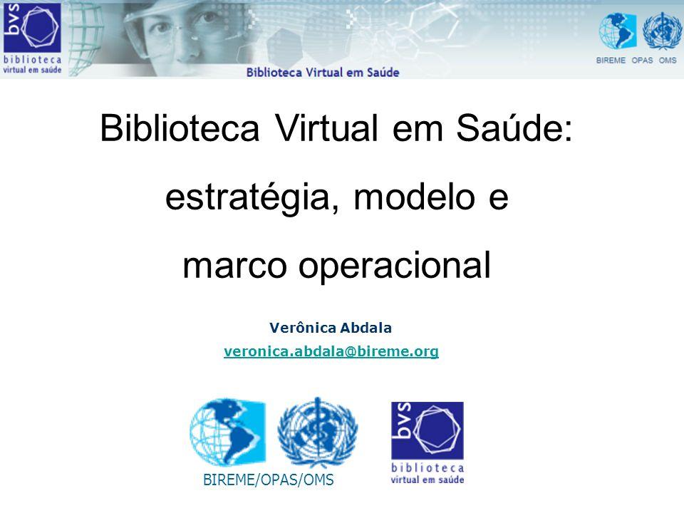 Biblioteca Virtual em Saúde: