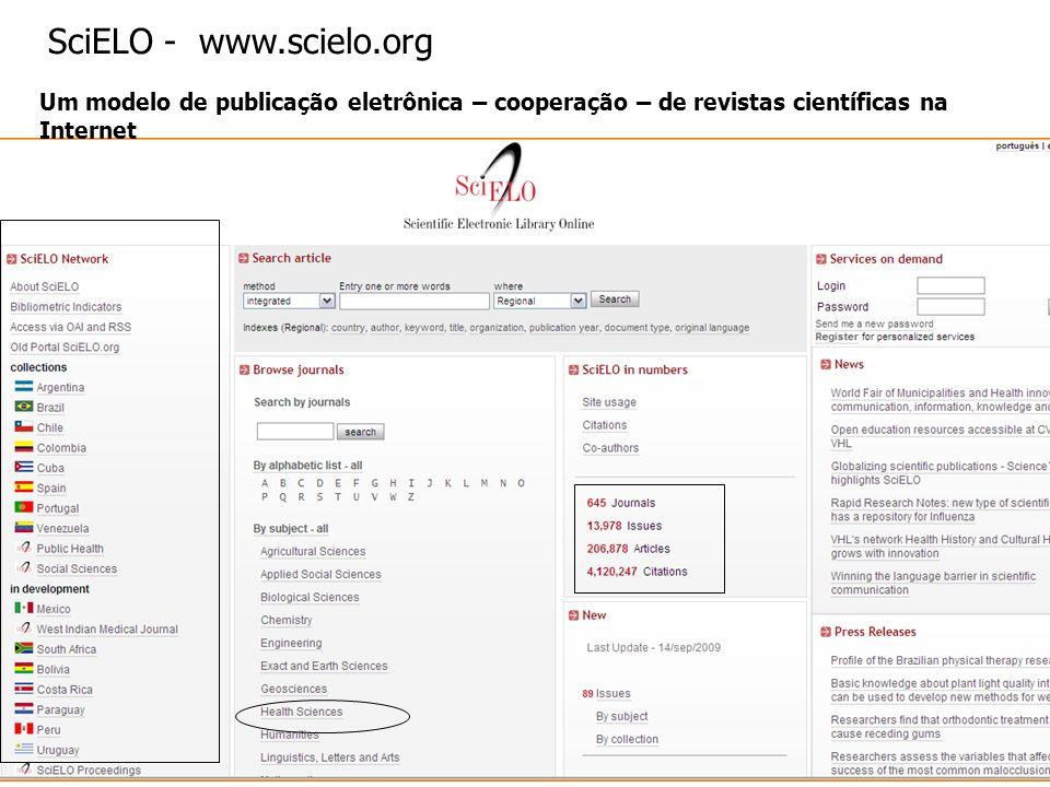 SciELO - www.scielo.org Um modelo de publicação eletrônica – cooperação – de revistas científicas na Internet.