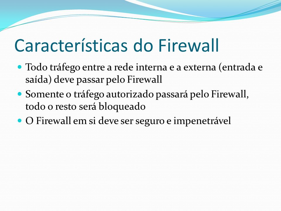 Características do Firewall