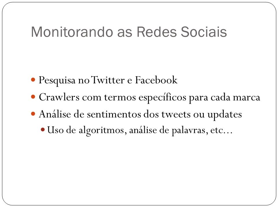 Monitorando as Redes Sociais