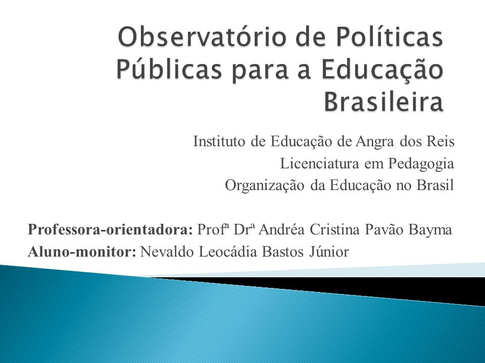 Observatório de Políticas Públicas para a Educação Brasileira