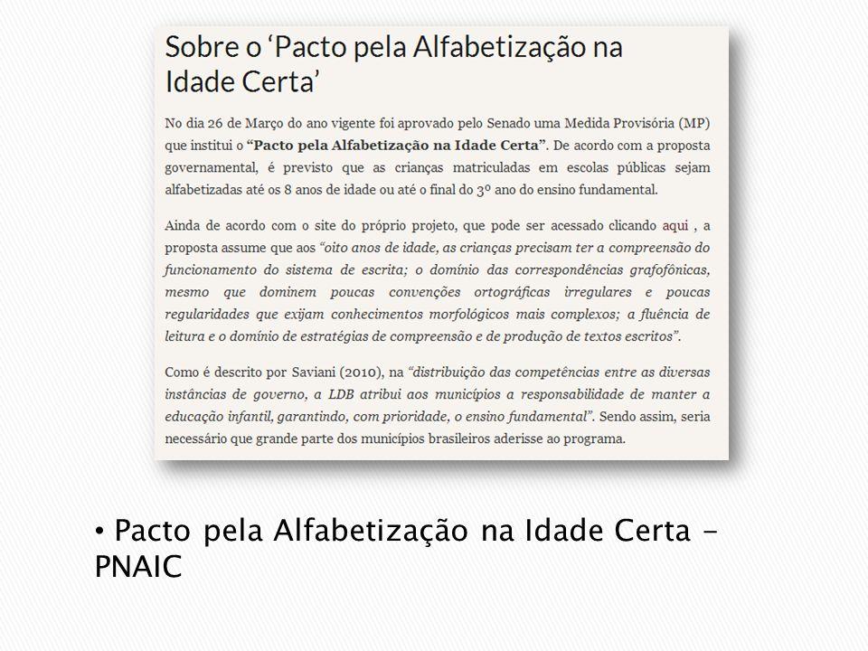 Pacto pela Alfabetização na Idade Certa - PNAIC