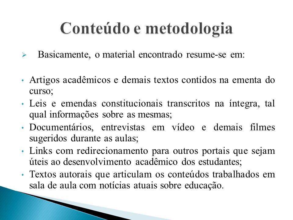 Conteúdo e metodologia
