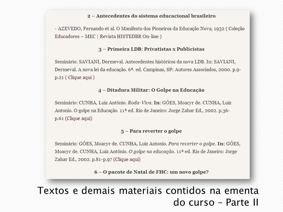 Textos e demais materiais contidos na ementa do curso – Parte II