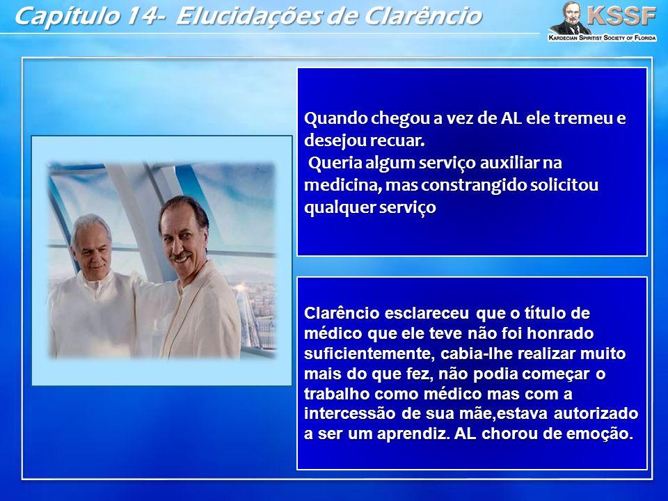 Capítulo 14- Elucidações de Clarêncio