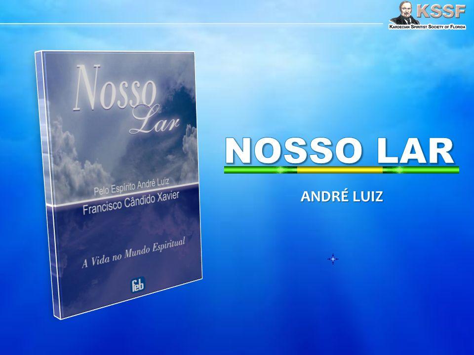 NOSSO LAR ANDRÉ LUIZ