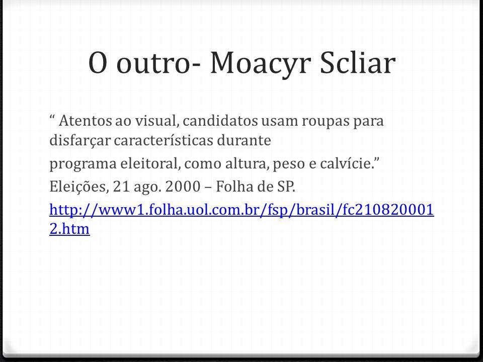 O outro- Moacyr Scliar