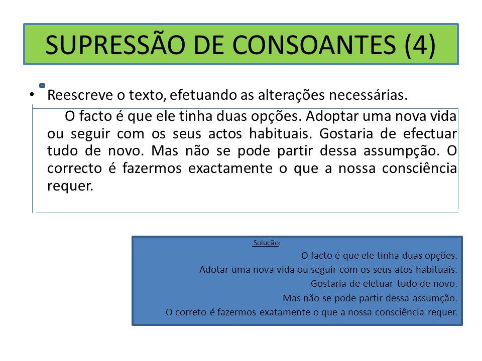 SUPRESSÃO DE CONSOANTES (4)