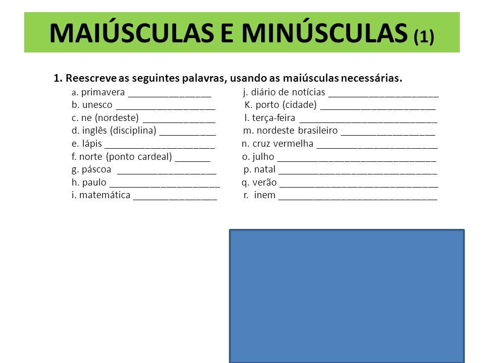 MAIÚSCULAS E MINÚSCULAS (1)