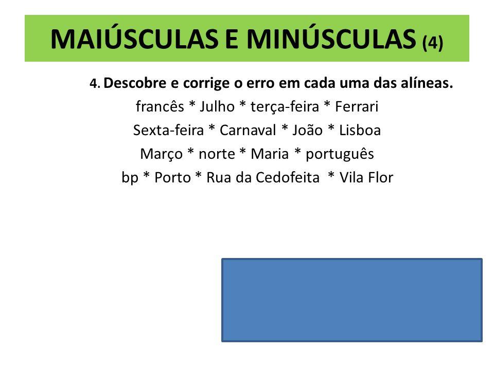 MAIÚSCULAS E MINÚSCULAS (4)