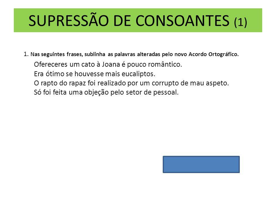 SUPRESSÃO DE CONSOANTES (1)