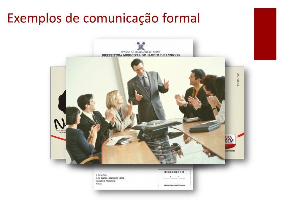 Exemplos de comunicação formal
