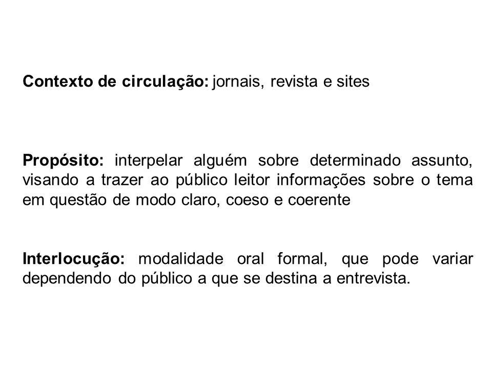 Contexto de circulação: jornais, revista e sites