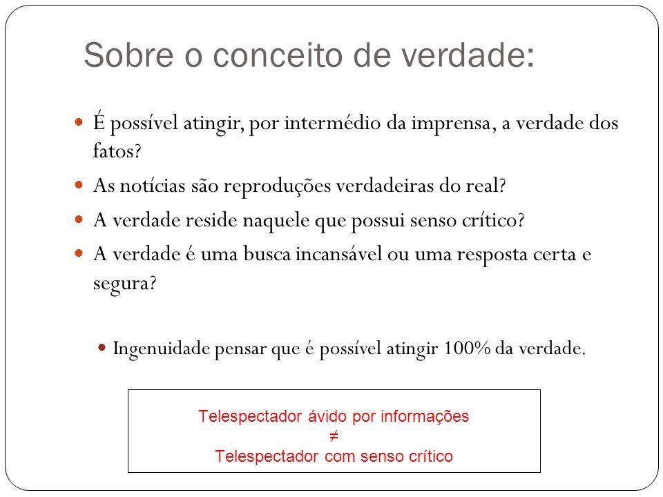 Telespectador ávido por informações ≠ Telespectador com senso crítico