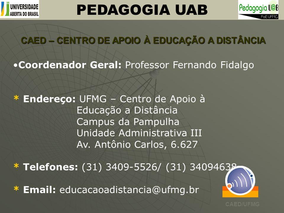 CAED – CENTRO DE APOIO À EDUCAÇÃO A DISTÂNCIA
