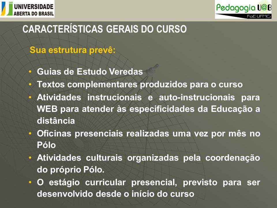CARACTERÍSTICAS GERAIS DO CURSO