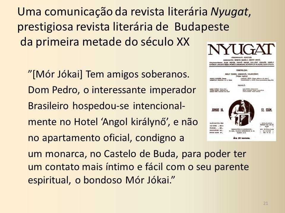 Uma comunicação da revista literária Nyugat, prestigiosa revista literária de Budapeste da primeira metade do século XX