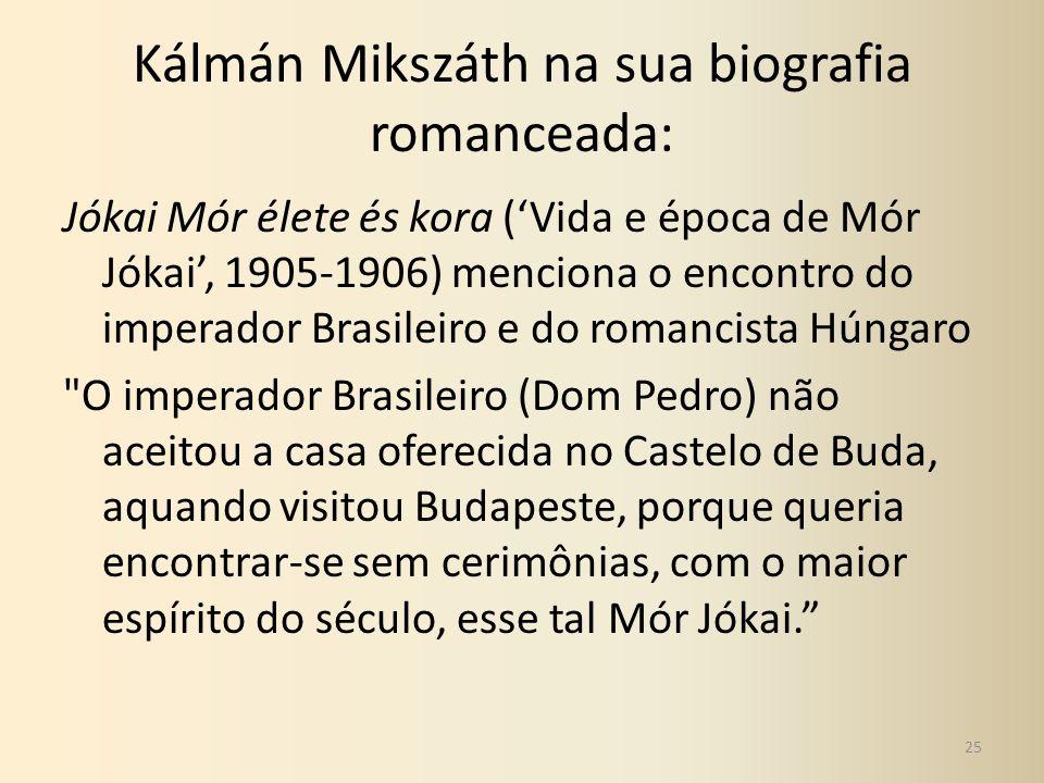 Kálmán Mikszáth na sua biografia romanceada: