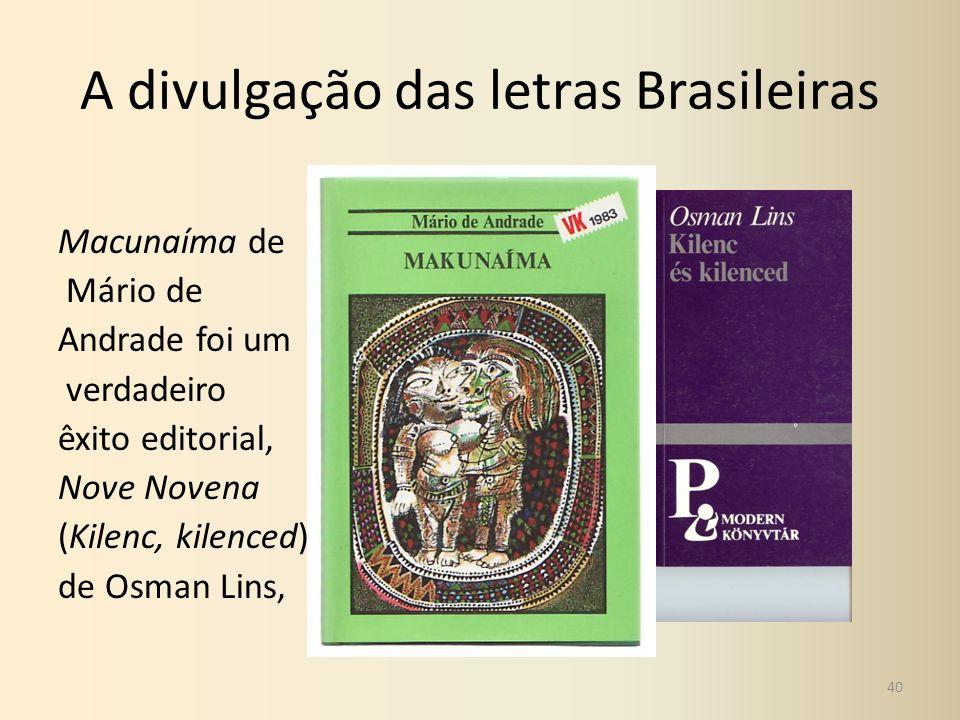 A divulgação das letras Brasileiras