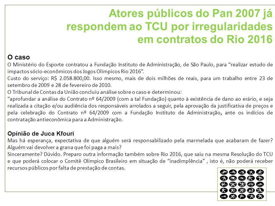 Atores públicos do Pan 2007 já respondem ao TCU por irregularidades