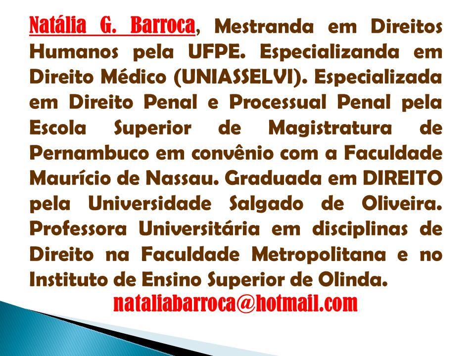 Natália G. Barroca, Mestranda em Direitos Humanos pela UFPE