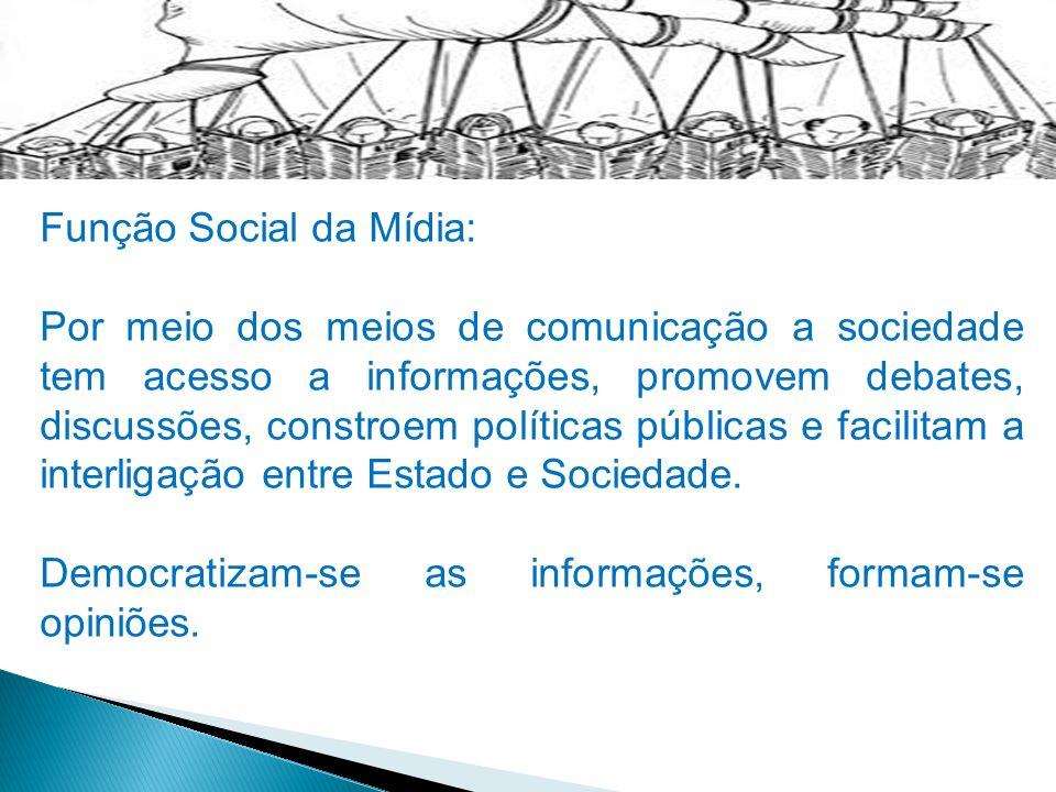 Função Social da Mídia:
