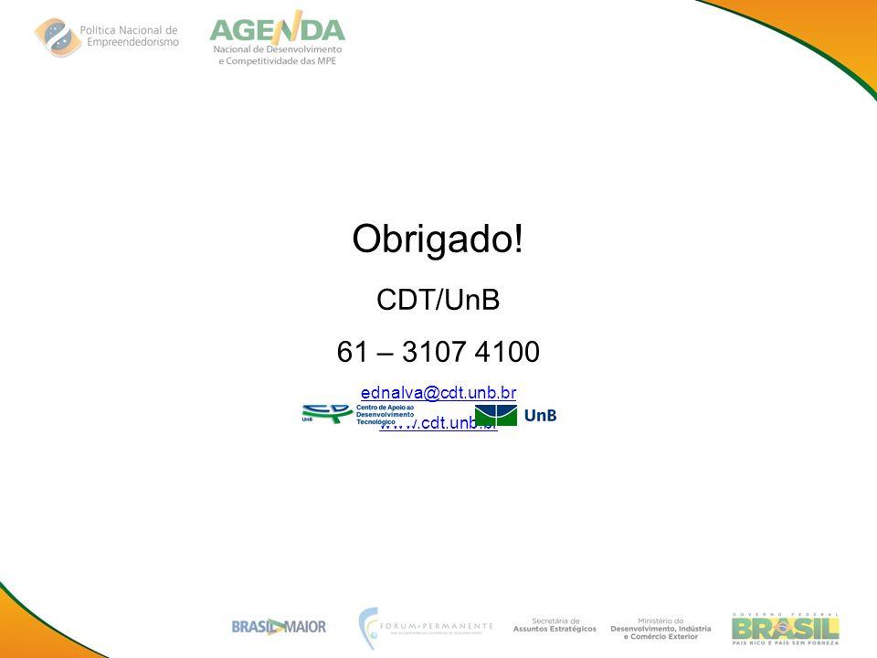 Obrigado! CDT/UnB 61 – 3107 4100 ednalva@cdt.unb.br www.cdt.unb.br
