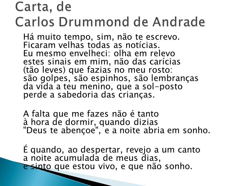 Carta, de Carlos Drummond de Andrade