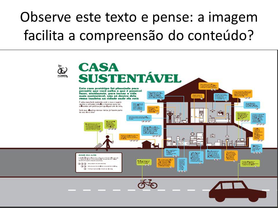 Observe este texto e pense: a imagem facilita a compreensão do conteúdo