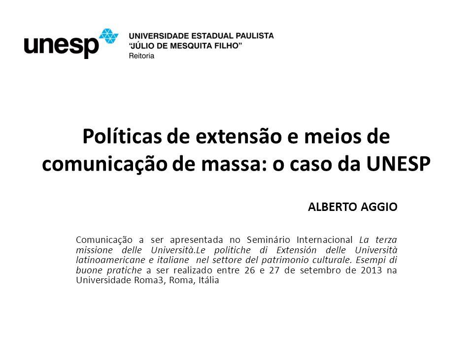 Políticas de extensão e meios de comunicação de massa: o caso da UNESP
